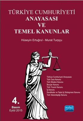 Türkiye Cumhuriyeti Anayasası ve Temel Kanunlar