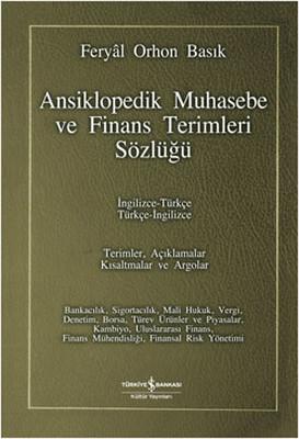 Ansiklopedik Muhasebe ve Finans Terimleri Sözlüğü