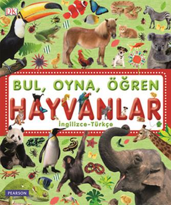 Bul, Oyna, Öğren - Hayvanlar - Türkçe-İngilizce