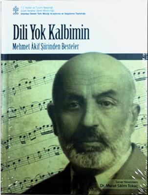 """Dili Yok Kalbimin """"Mehmet Akif Şiirinden Besteler"""""""