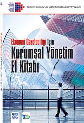 Ekonomi Gazeteciliği İçin Kurumsal Yönetimi El Kitabı