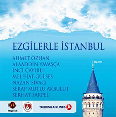 Ezgilerle Istanbul