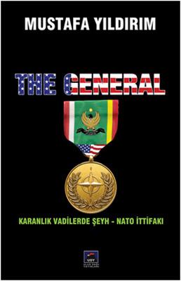 The General - Karanlık Vadilerde Şeyh-Nato İttifakı