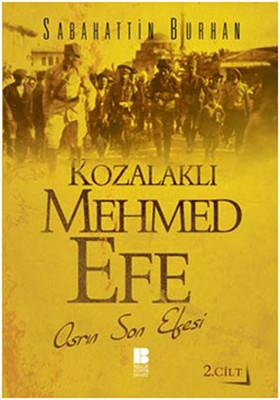 Kozalaklı Mehmed Efe - 2. Cilt