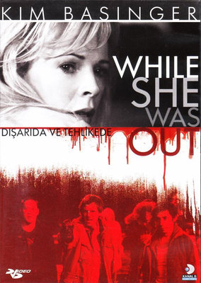 While She Was Out - Disarida ve Tehlikede