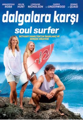 Soul Surfer - Dalgalara Karsi