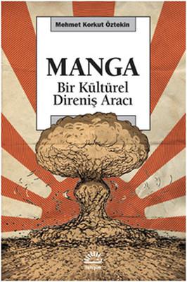 Manga - Bir Kültürel Direniş Aracı