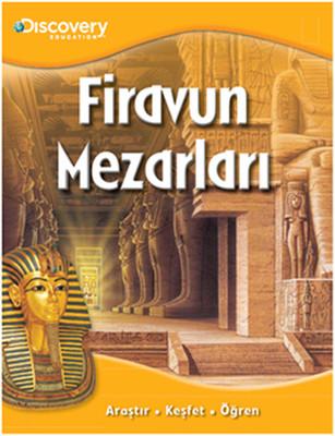 Dicovery Education - Firavun Mezarları