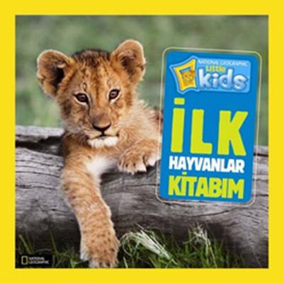 National Geographic Little Kids - İlk Hayvanlar Kitabım