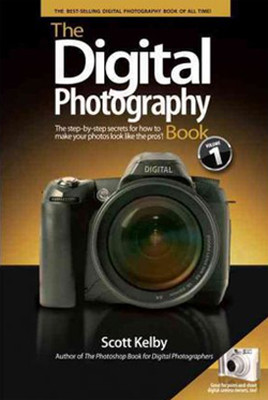 The Digital Photography Book: The Step-by-step Secrets for How to Make Your Photos Look Like the Pro