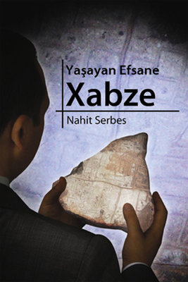 Yaşayan Efsane - Xabze