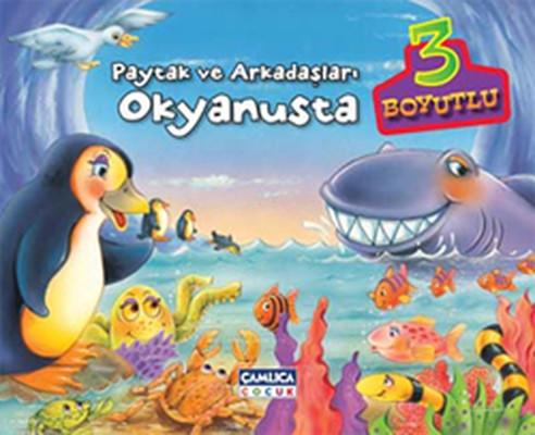 Paytak ve Arkadaşları Okyanusta (3 Boyutlu Kitaplar)