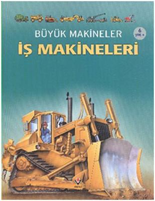 Büyük Makineler - İş Makineleri