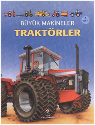 Büyük Makineler - Traktörler
