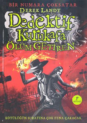 Dedektif Kurukafa Ölüm Getiren