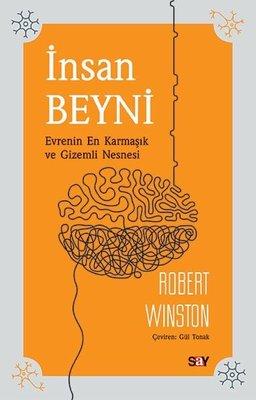 İnsan Beyni - Evrenin En Karmaşık ve Gizemli Nesnesi