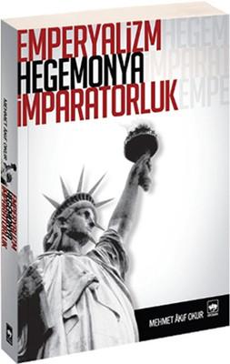 Emperyalizm Hegemonya İmparatorluk