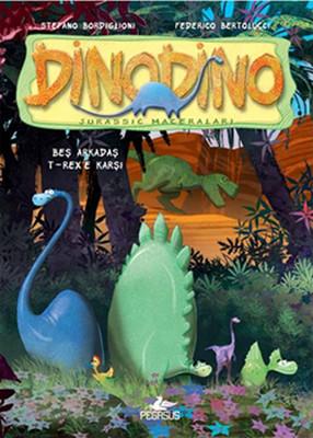 Dinodino 1 - Beş Arkadaş T-Rex'e Karşı