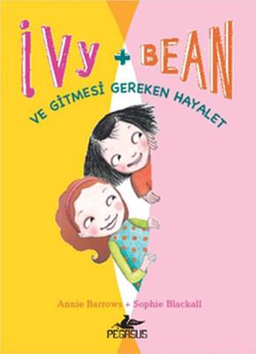 Ivy & Bean 2 - ve Gitmesi Gereken Hayalet