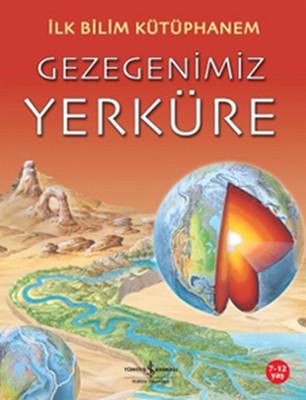 İlk Bilim Kütüphanem- Gezegenimiz Y