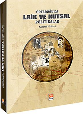 Ortadoğu'da Laik ve Kutsal Politikalar