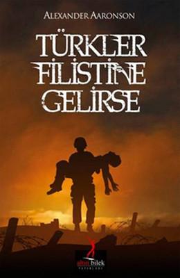 Türkler Filistine Gelirse