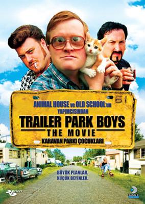 Trailer Park Boys: The Movie - Karavan Parkı