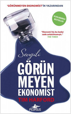 Sevgili Görünmeyen Ekonomist