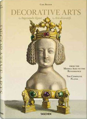 Carl Becker, Decorative Arts from the Middle Ages to Renaissance