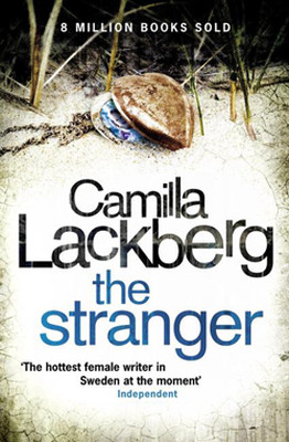 The Stranger (Patrick Hedstrom and Erica Falck, Book 4)