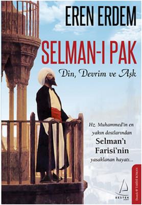 Selman-ı Pak Din Devrim ve Aşk