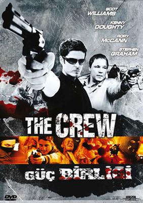 The Crew - Güç Birliği