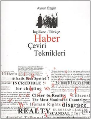 Haber Çeviri Teknikleri (İngilizce-Türkçe)