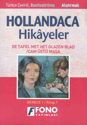 Cam Üstlü Masa Hollandaca/Türkçe Hikaye Derece 1-A