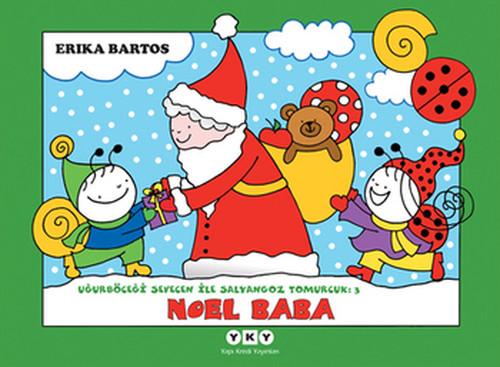 Noel Baba 3-Uğurböceği Sevecen İle