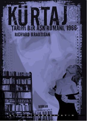 Kürtaj  - Tarihi Bir Aşk Romanı, 1966