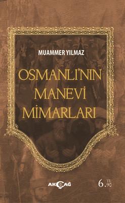 Osmanlının Manevi Mimarları