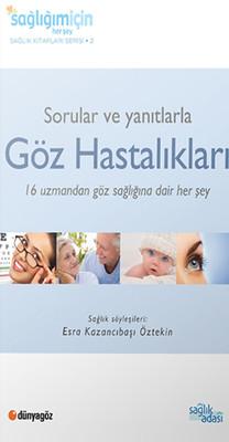 Sorular ve Yanıtlarla Göz Hastalıkları