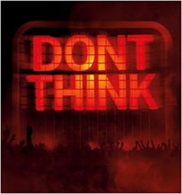 Don't Think [Blu-ray/CD]