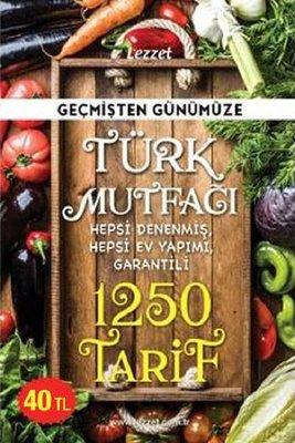 Geçmişten Günümüze Türk Mutfağı