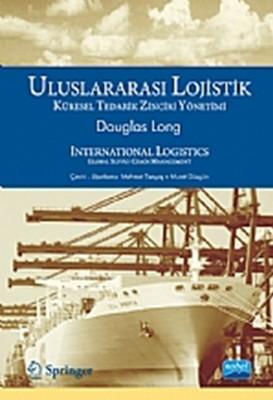 Uluslararası Lojistik - Küresel Tedarik Zinciri Yönetimi