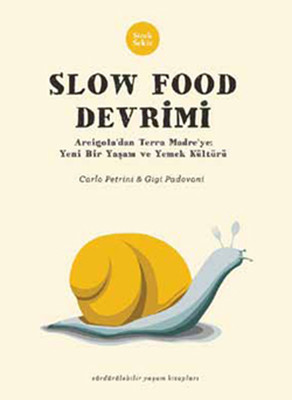 Slow Food Devrimi