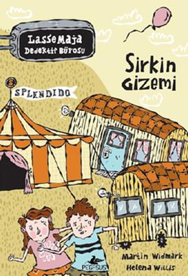 Lasse Maja Dedektif Bürosu - Sirkin Gizemi