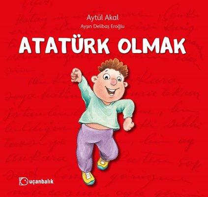 Atatürk Olmak