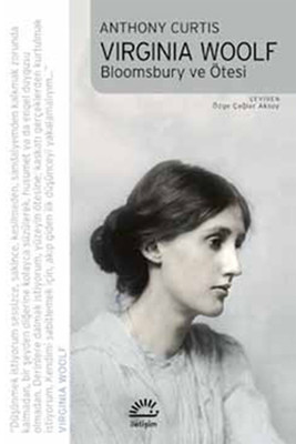 Virginia Woolf - Bloomsbury ve Ötesi