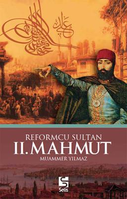 Reformcu Sultan 2. Mahmud