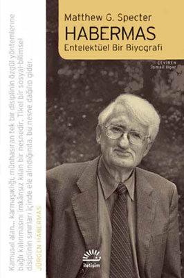 Habermas - Entelektüel Bir Biyografi