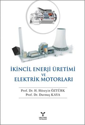 İkincil Enerji Üretim ve Elektrik Motorları