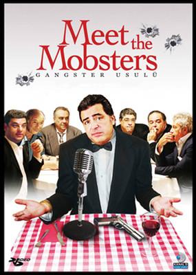 Meet The Mobsters - Gangster Usulü