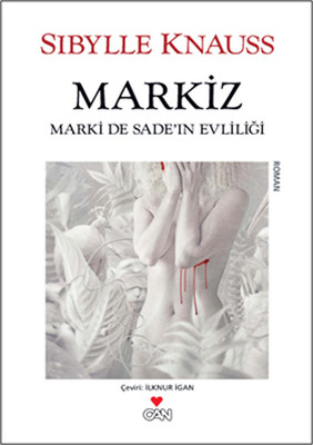 Markiz Marki De Sade'in Evliliği